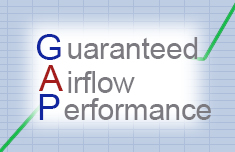 Guaranteed Airflow Performance (GAP)